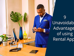 9 Unavoidable Advantages of using Rental Apps