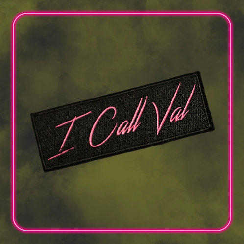 I Call Val Iron-On Patch