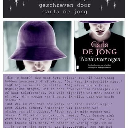 Boekquote uit 'Nooit meer regen' geschreven door Carla de Jong