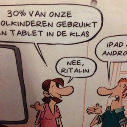 30% een tablet, iPad of Android, nee Ritalin