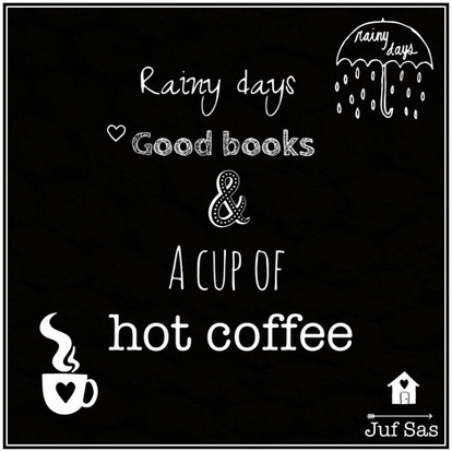 Quote van de week over Rainy days, good books & hot coffee
