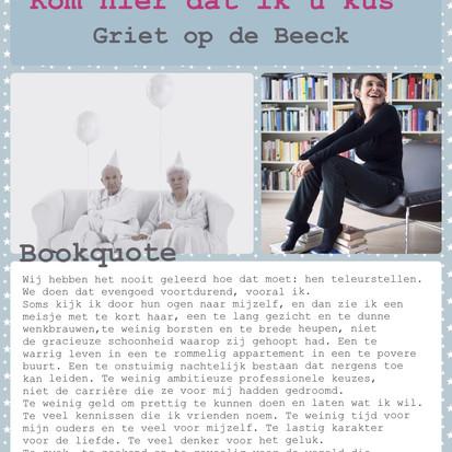 Boekquote uit 'Kom hier dat ik u kus' geschreven door Griet Op de Beeck
