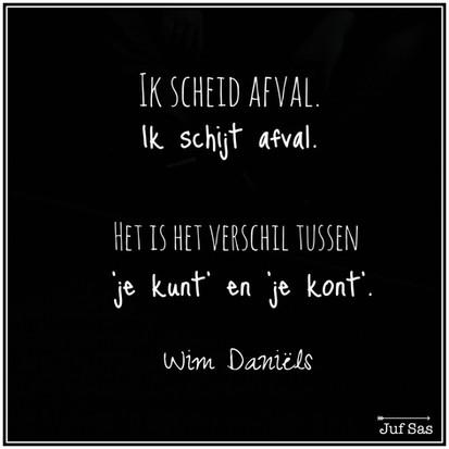 Quote van de week over afval scheiden of schijten van Wim Daniëls