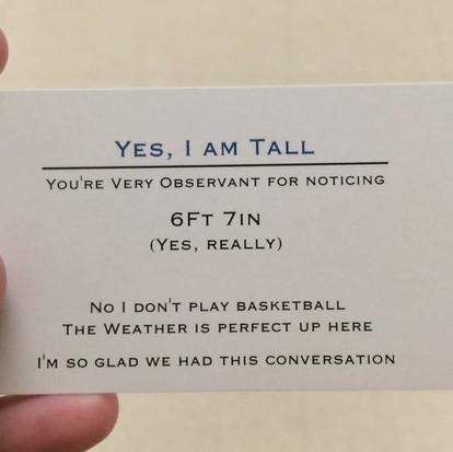 Yes, I am tall visitekaartje voor lange mensen