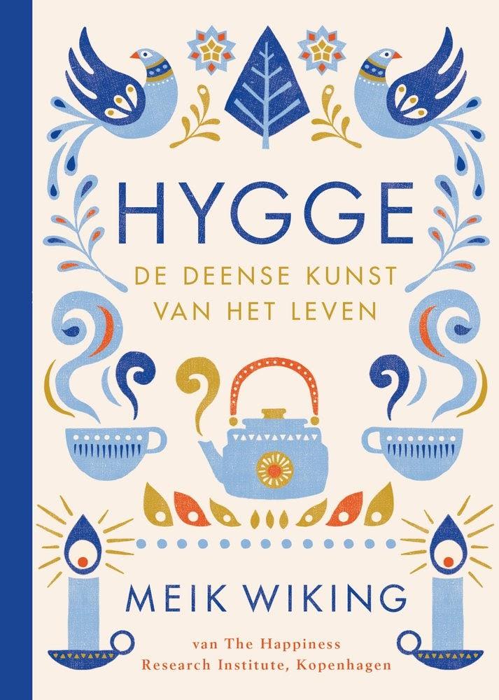 Hygge, de Deense kunst van het leven