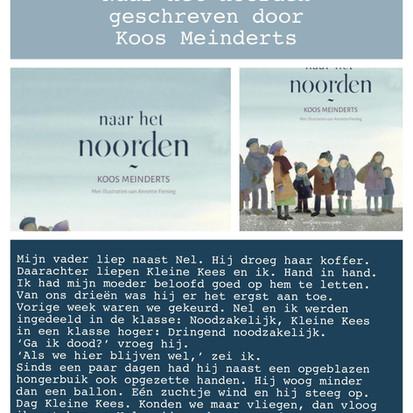 Boekquote uit 'Naar het noorden' geschreven door Koos Meinderts