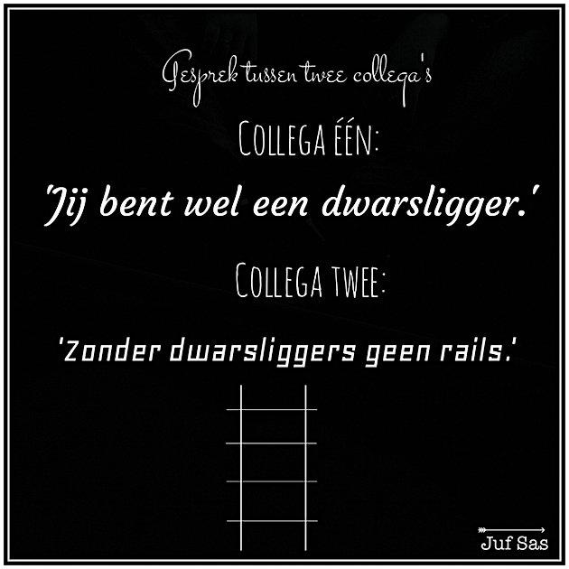 9e3782cfec6 Jeroen vertelde mij dit gesprek tussen twee collega's. Echte Rotterdamse  humor, daar houd ik van. Mooie quote dacht ik ook meteen, want hoewel  dwarsliggers ...