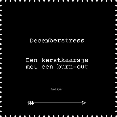 Quote van de week over decemberstress van Loesje