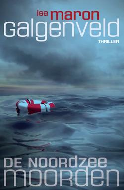 Galgenveld, Noordzeemoorden deel 1