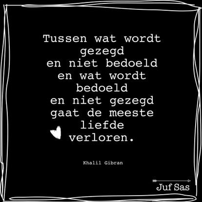 Quote van de week van Khalil Gibran