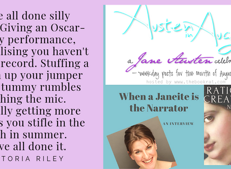 When a Janeite is the Narrator  via AUSTEN in AUGUST
