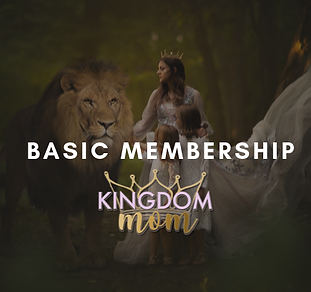 Kingdom Mom | Top 10 Christian Mom Podast | Basic Membership