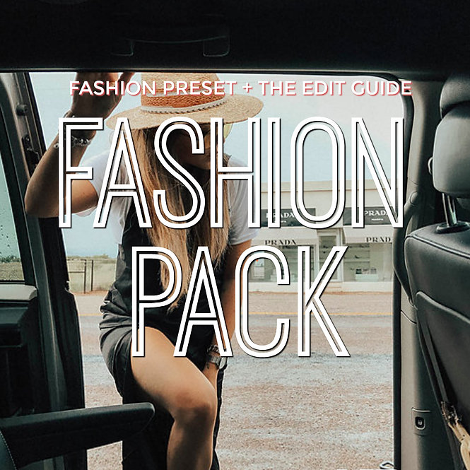 FASHION PACK - All fashion preset + The edit guide
