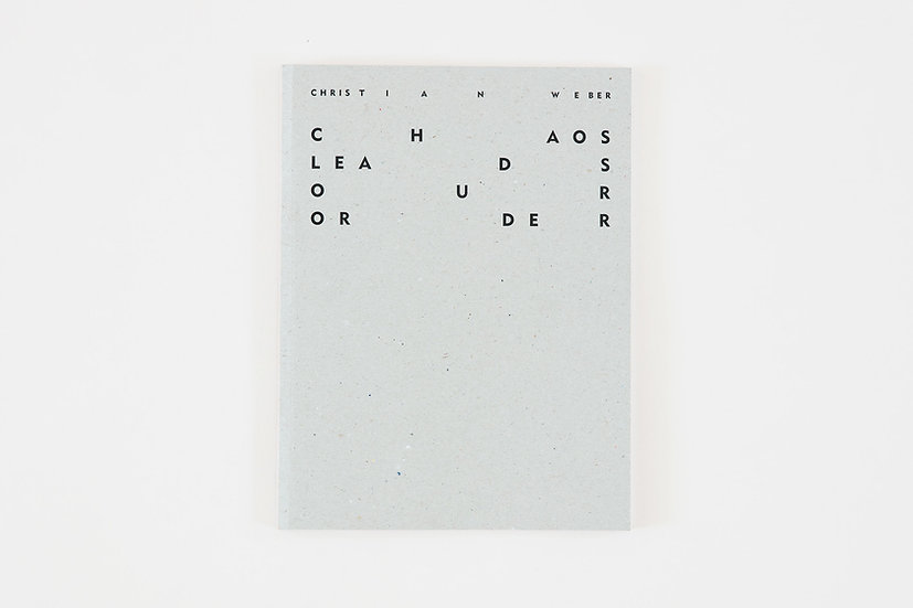 Chaos Leads Our Order, Soft Cover Book