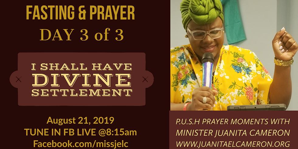 #DivineSettlement Morning Prayer - Day 3