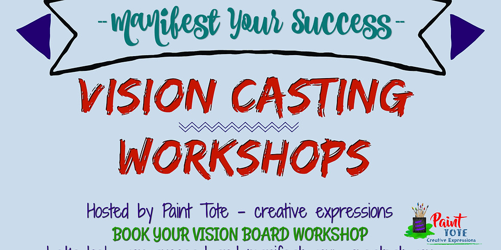 Envision A Better You 2018 - vision board workshops