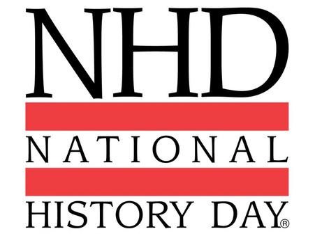National History Day (NHD) Preparations