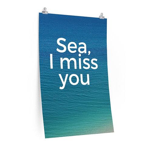 Sea I Miss You- Awesome Supreme Quality Print Poster 24 x 36 Beach Decor, Gift