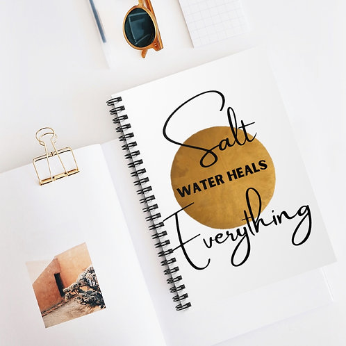 Salt Water Heals Everything- Lined Spiral Notebook - Ruled Line 6x9 home to do's