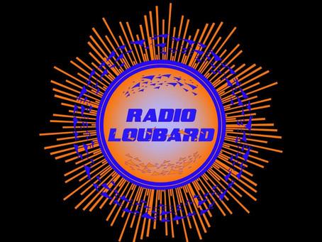 Radio Loubard Découverte #2