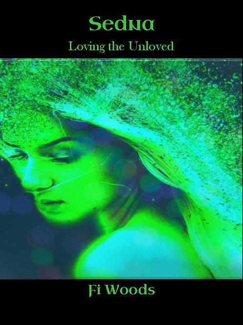Sedna Loving the unloved EBook