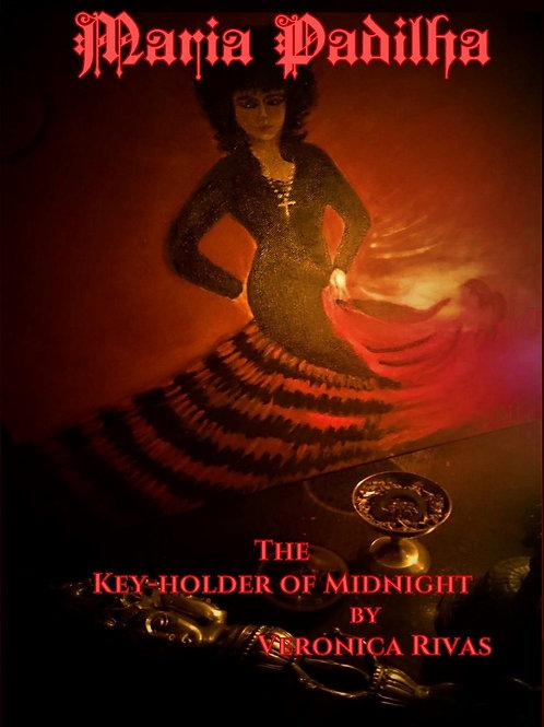 Club Maria Padilha: The Keyholder of Midnight