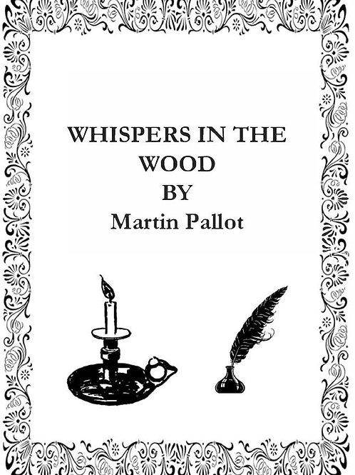 Whispers in the wood EBook
