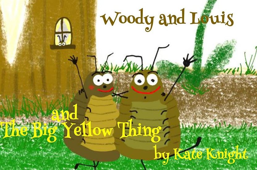 Woody And Louis And The Big Yellow Thing