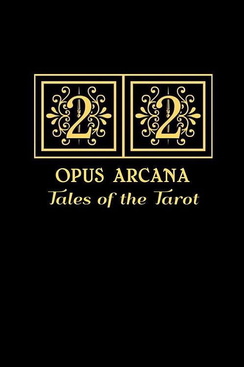 22 Opus Arcana Tales Of the Tarot