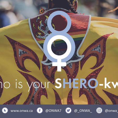 Who is your SHERO-kwe?