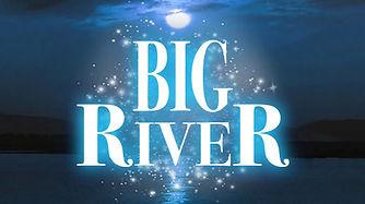 bigriver-title.jpg