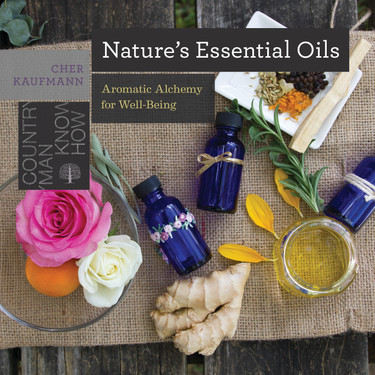 Nature's Essential Oils; Aromatic Alchemy for Well-Being