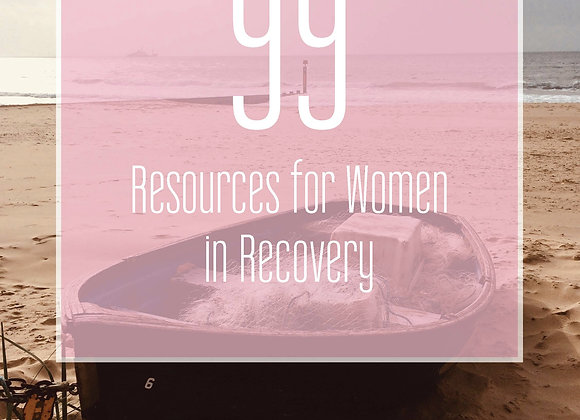 2020's 99 Resources for Women in Recovery