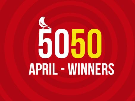 50:50 April Draw winners