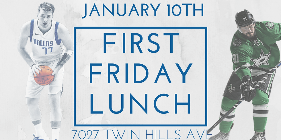 January First Friday Lunch