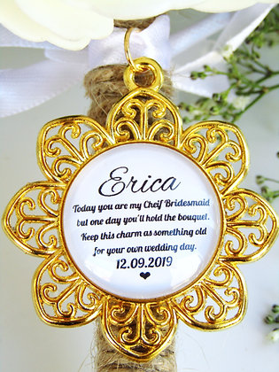 Chief Bridesmaid Quote 'Hold the Bouquet' Bouquet Charm Gold Flower Surround