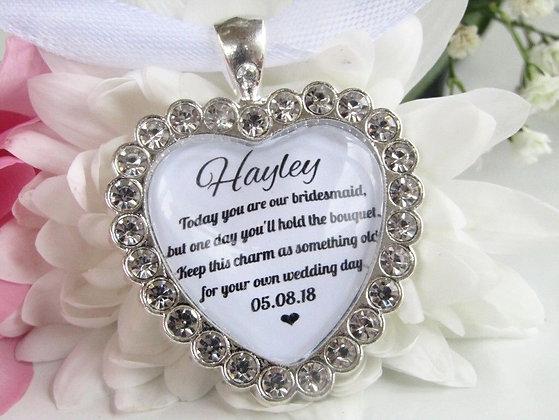 Bridesmaid Quote 'Today You are our Bridesmaid' Bouquet Charm Diamantés