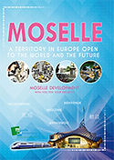 "Brochure ""MOSELLE, a territory in Europe open to the world and the future"""