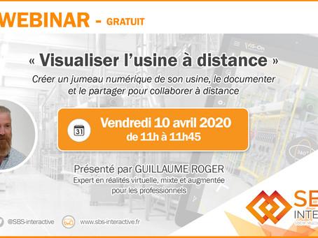 """WEBINAR - vendredi 10 avril 2020 à 11h : """"Visualiser l'usine à distance"""""""