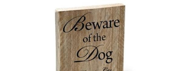 "Treskilt ""Beware of the dog"""