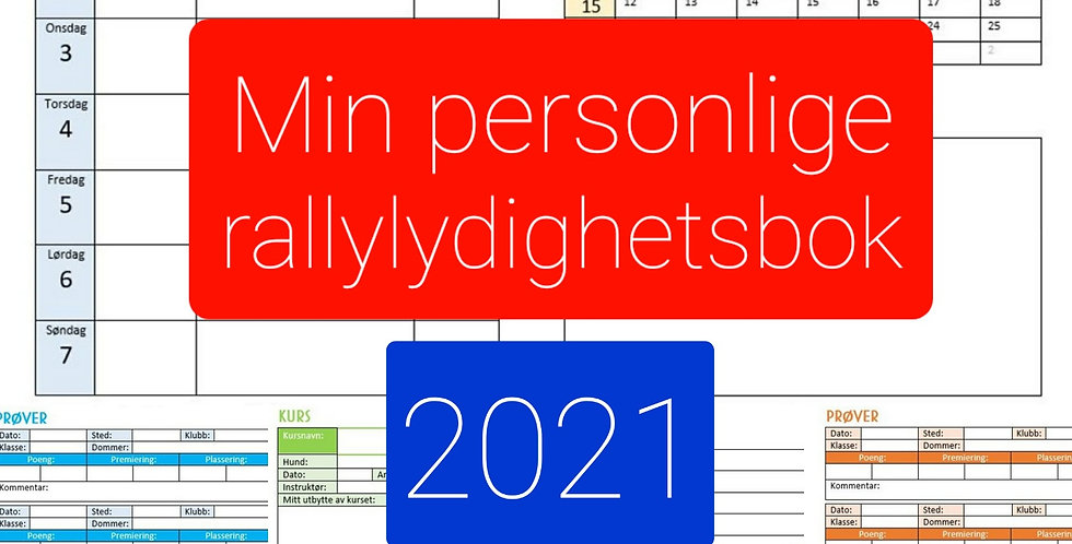 Min personlige rallylydighetsbok 2021