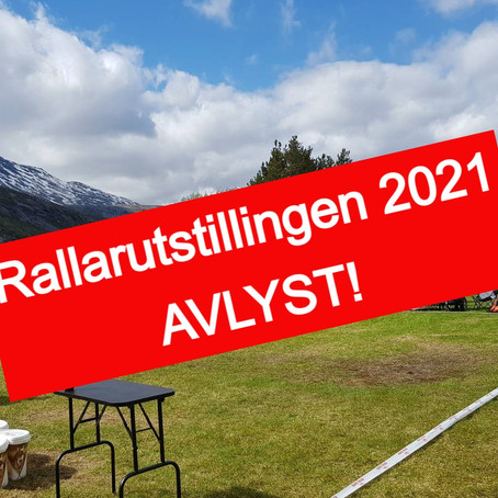 Rallarutstillingen 2021 avlyses