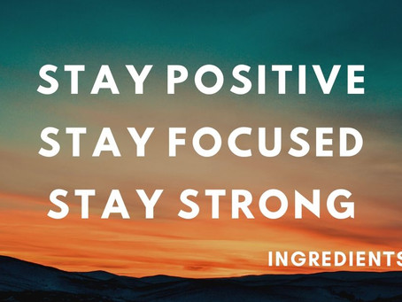STAY #POSITIVE, FOCUSED AND HEALTHY