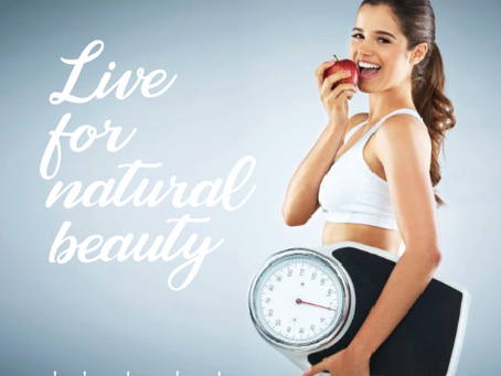 Live for natural beauty!
