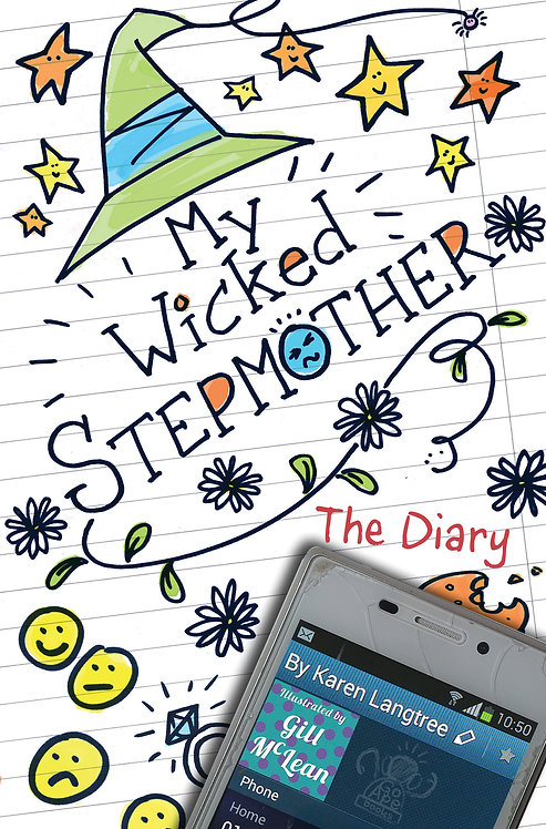 My Wicked Stepmother - The Diary