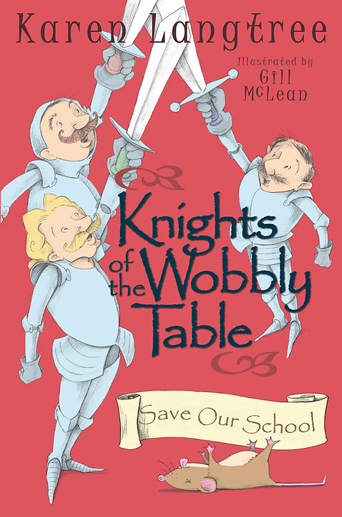 Knights of the Wobbly Table - Save Our School