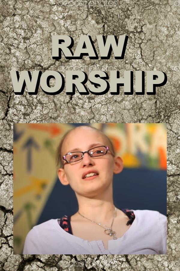 Raw Worship
