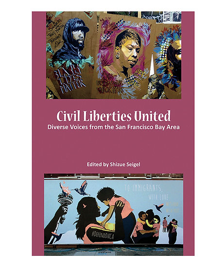 Civil Liberties United: Diverse Voices from the SF Bay Area
