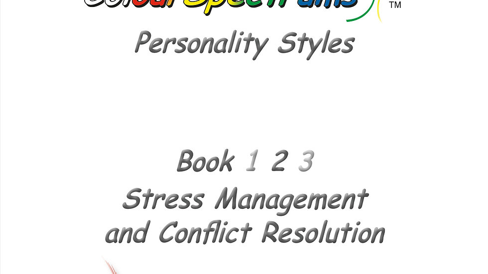 CS 023 ColourSpectrums Personality Styles Book 2: Stress Management&Conflict Res