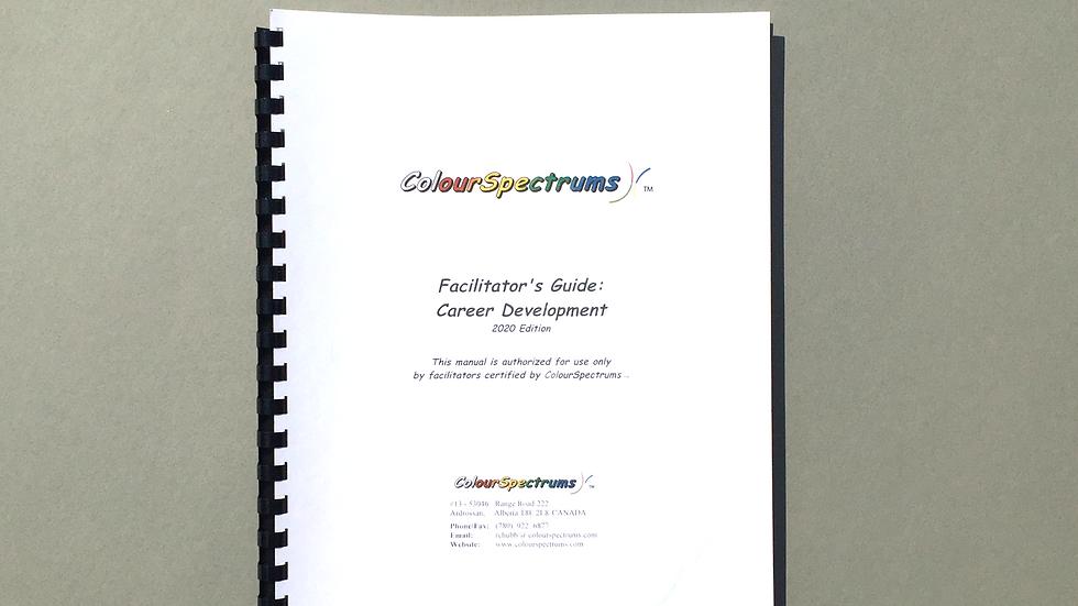 CS 025 Facilitator's Guide: Career Development